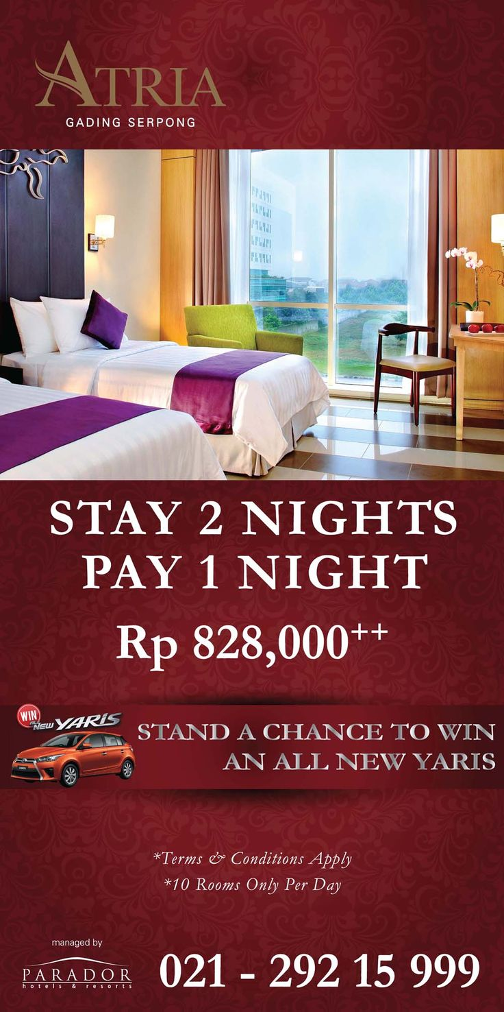 Fantastic Promo for our beloved guests. Stay 2 nights Pay 1 night only Rp 828,000++ and stand a chance to win an All New Yaris. Valid until 30 December 2015. Available only 10 rooms per day. For more info and reservation please call 021-29215999 or email to reservation@atriahotelserpong.com