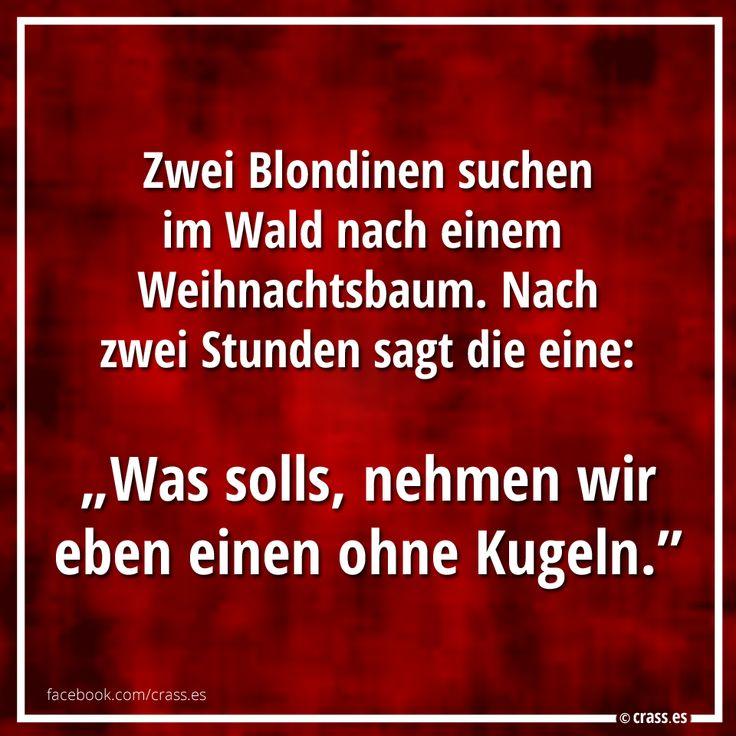 Blondinen wissen: Man kann nicht alles haben – wise words and some dark humor