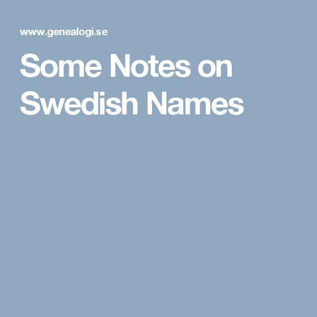 Some Notes on Swedish Names