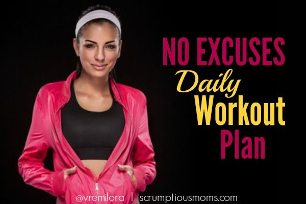 Fitness Friday; No Excuses Daily Workout Plan  - Yes you can!!!