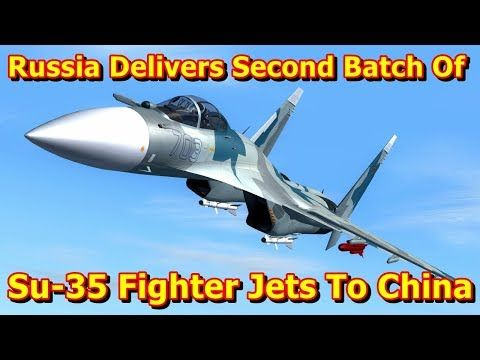 This video shows you that Russia Delivers Second Batch Of State Of The Art Su-35 Fighter Jets To China. Russia has sent the second batch of 10 Su-35 fighter jets (NATO reporting name: Flanker-E) to China under a contract signed back in 2015, a source familiar with Russia's military and t...