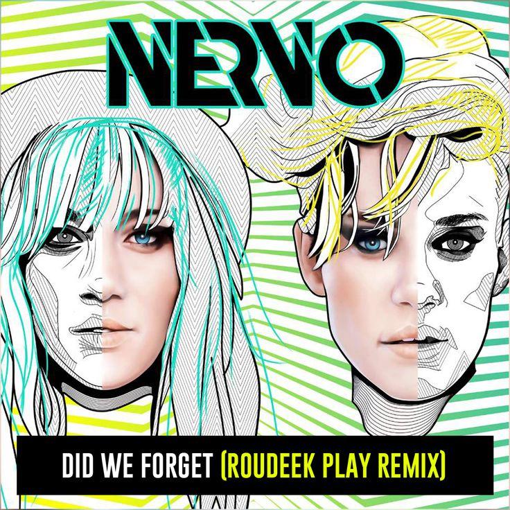 NERVO - Did We Forget (Roudeek Play Remix)