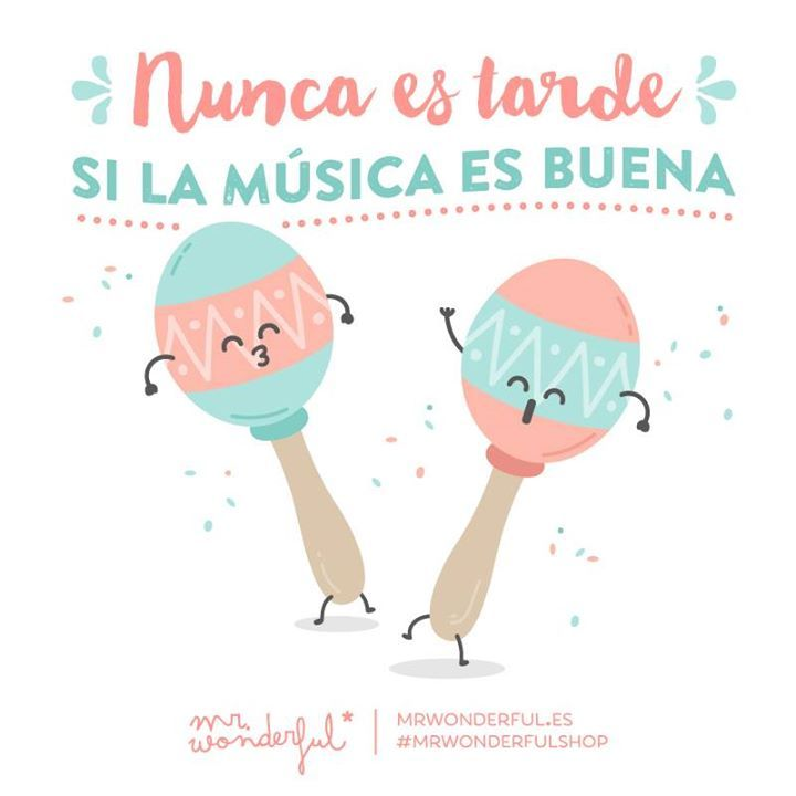Nunca es tarde si la música es buena Mr Wonderful