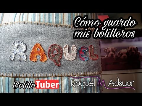 Guardar bolilleros para que viajen sin que se lien los bolillos - Raquel M. Adsuar Bolillotuber - YouTube