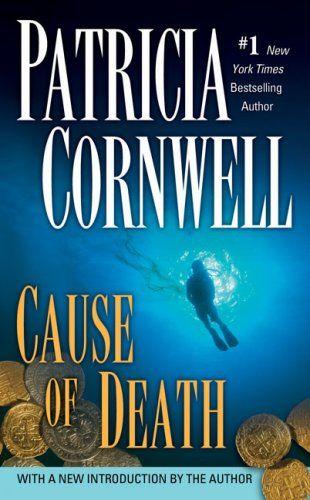 Cause of Death by Patricia Cornwell {Scarpetta Series #7}