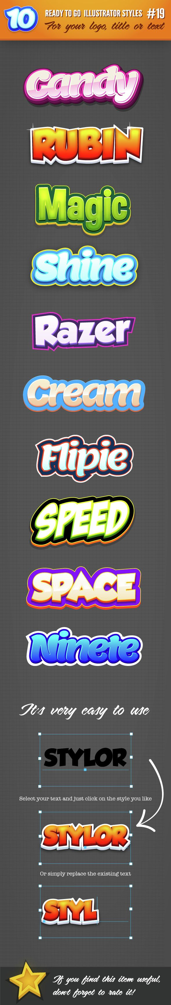 10 Logo Graphic Styles for Adobe Illustrator Download: http://graphicriver.net/item/10-logo-graphic-styles-19/14536668?ref=ksioks