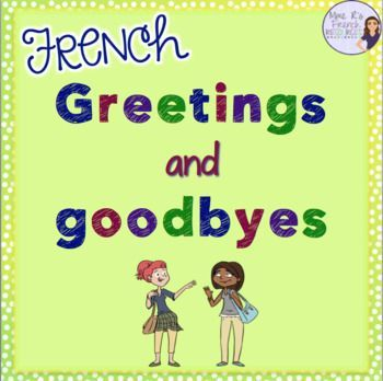 This packet is a great way to teach, practice, and review French greetings and goodbyes. You'll get speaking and writing activities, flashcards, games, exit tickets, puzzles, and more!  Click here to check it out!