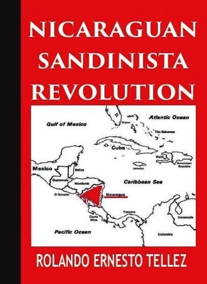 Nicaraguan Revolution: Nicaraguan Sandinista Revolution
