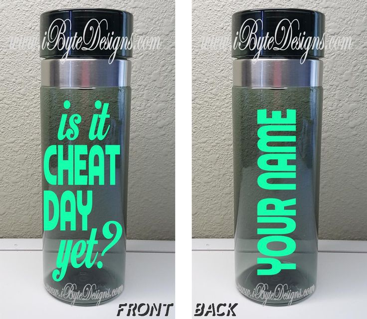 Custom - Is it CHEAT DAY yet? - Sports Bottle / Water Bottle by iByteDesigns on Etsy https://www.etsy.com/listing/255187991/custom-is-it-cheat-day-yet-sports-bottle