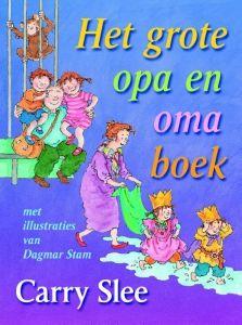 Het grote opa en oma boek #Kinderboekenweek2016