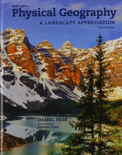 10 best textbooks illustrated by dennis tasa images on pinterest mcknights physical geography a landscape appreciation 11th edition fandeluxe Gallery