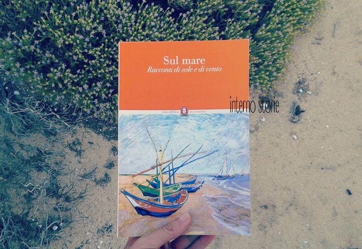 Sul mare. Racconti di sole e di vento, foto di @internostorie