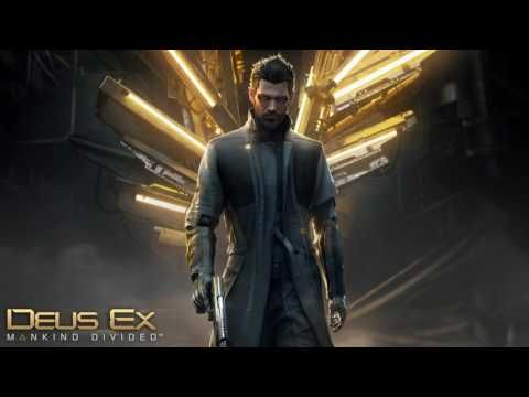 Deus Ex: Mankind Divided Soundtrack - 101 Trailer Music