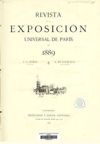 Revista de la Exposición Universal de París en 1889 / F.G. Dumas, director ; L. de Fourcaud, redactor-jefe. Barcelona : Montaner y Simón, 1889.