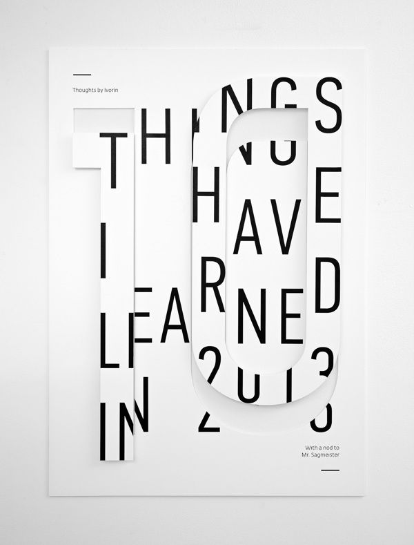 Things I Have Learned in 2013, white spread, type exploration, layout, graphic design.