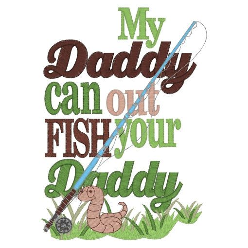 My daddy can out fish your daddy boys by princesscustoms for Fish daddy s menu