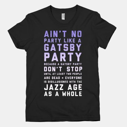 aint-no-party-like-a-gatsby-party-original