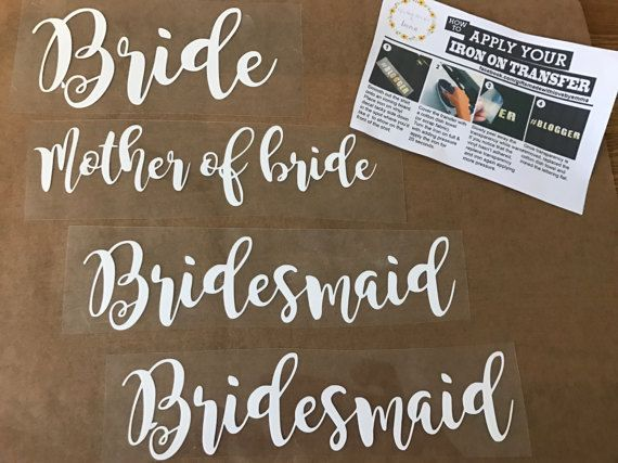 Wedding role iron on transfers white bride bridesmaid maid of honour hen party, $3.22 https://www.etsy.com/uk/listing/500577350/wedding-role-iron-on-transfers-white