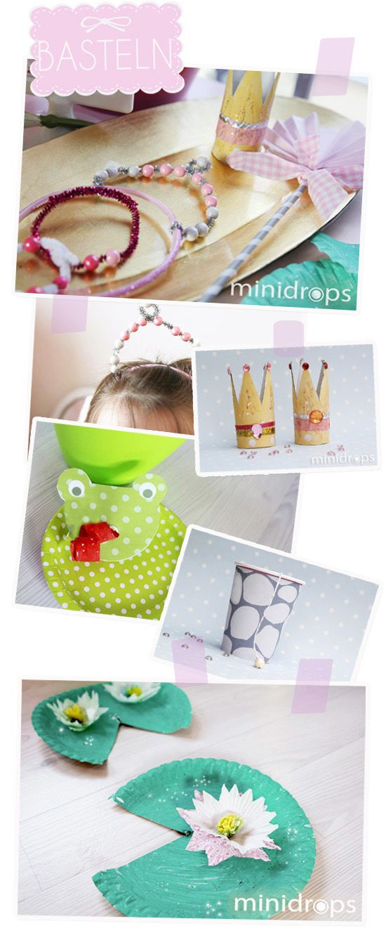 Bastelideen für den Prinzessin Kindergeburtstag / Craft Ideas for Kids - Princess & Frog Party