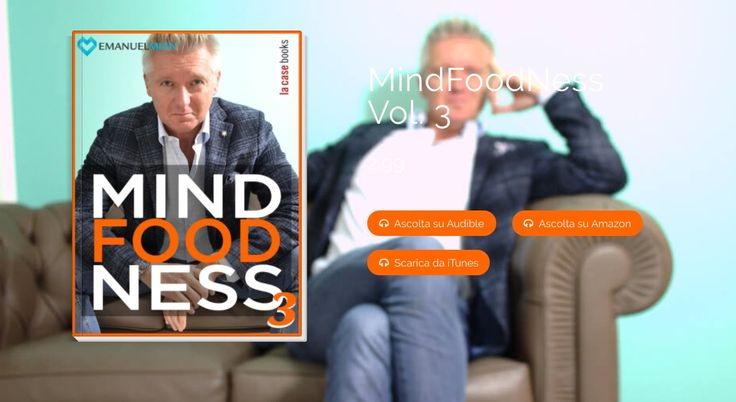 """#MindFoodNess Vol. 3, una guida digitale alla scoperta del """"qui e ora"""" #audiolibri @emanuelmian @lacasebooks"""