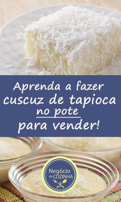 Aprenda a fazer cuscuz de tapioca no pote para vender e ganhe muito dinheiro! #façaevenda #deliciasnopote #tapioca #fazerevender #trabalheemcasa #ganhedinheiro #empreendedorismo