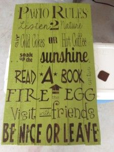Patio Rules sign - want to make this!