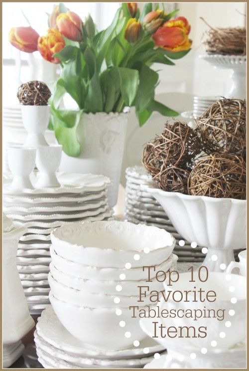 MY TOP 10 MUST HAVE ITEMS FOR SETTING A BEAUTIFUL TABLE lots of inspiration stonegableblog