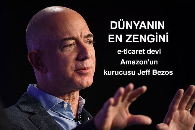 ABD'li e-ticaret devi Amazon'un kurucusu Jeff Bezos, dünyanın en zengin kişisi oldu.