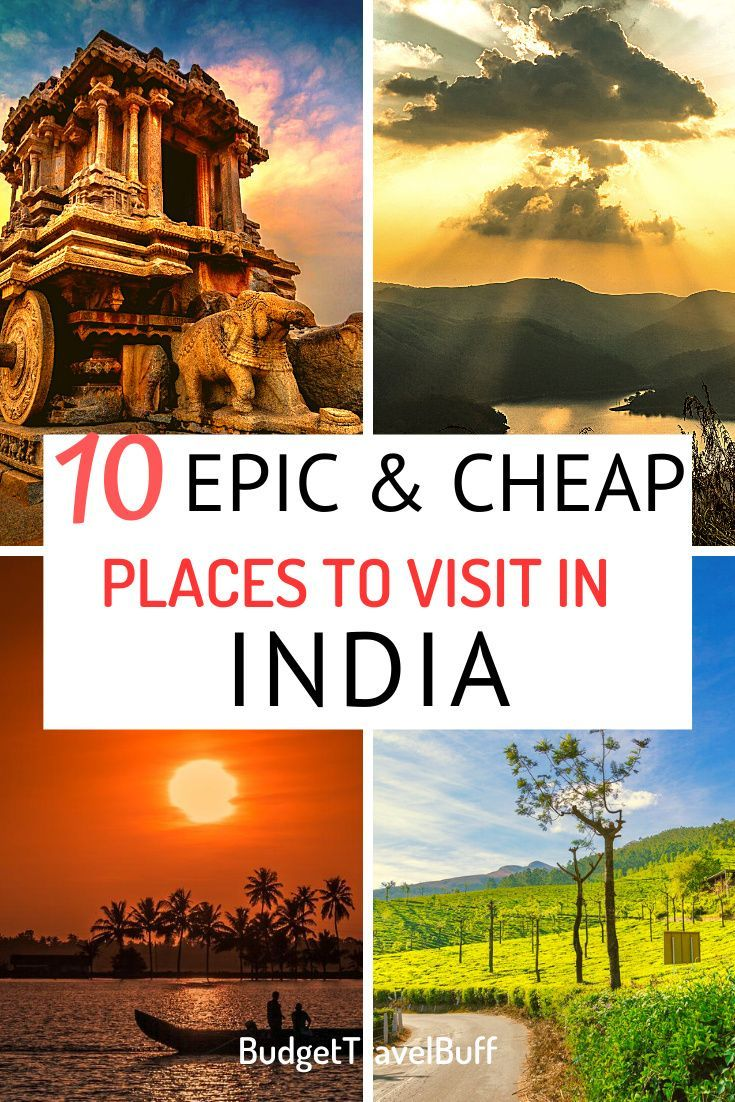 10 Epic And Cheap Places To Visit In India Cheap Places To Visit Cheap Countries To Travel Cheap Places To Travel