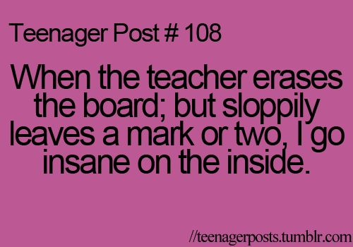 So true! I feel like this like everyday at school! There's always