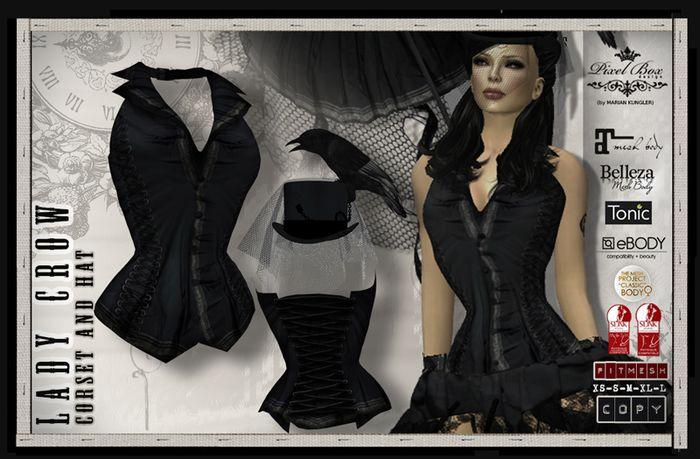 PIXEL BOX - Corset and Hat Lady Crow mesh avatar Fitmesh Slink Maitreya Belleza Tonic TMP Ebody Hourglass