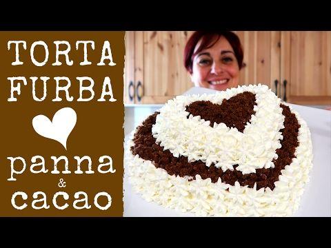 TORTA FURBA PANNA E CIOCCOLATO ❤ Ricetta Speciale per San Valentino ❤ - Valentine's Day Cake Recipe - YouTube