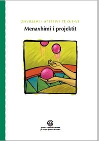 Zhvillimi i Aftësive të OJF-ve – Menaxhimi i projektit nga Ermira Lubani ermira lubani – Fjala Ime