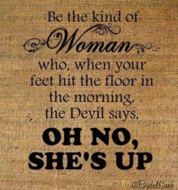 Be the kind of Woman...The Women, Daily Reminder, Inspiration, Quotes, Food For Thoughts, Funny, Strong Women, Joyce Meyers, Proverbs 31