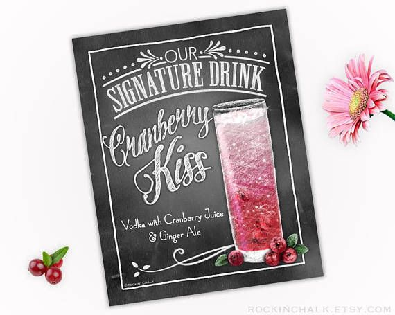 Cranberry Kiss Signature Drink Sign with Chalkboard Border • DOWNLOAD • 8 x 10 Digital File for Instant Download - As Is - No Personalization PRINTABLE FILE - NOT A PHYSICAL ITEM - High Resolution JPG file AS IT IS This listing is for the image shown, as it is, no options for