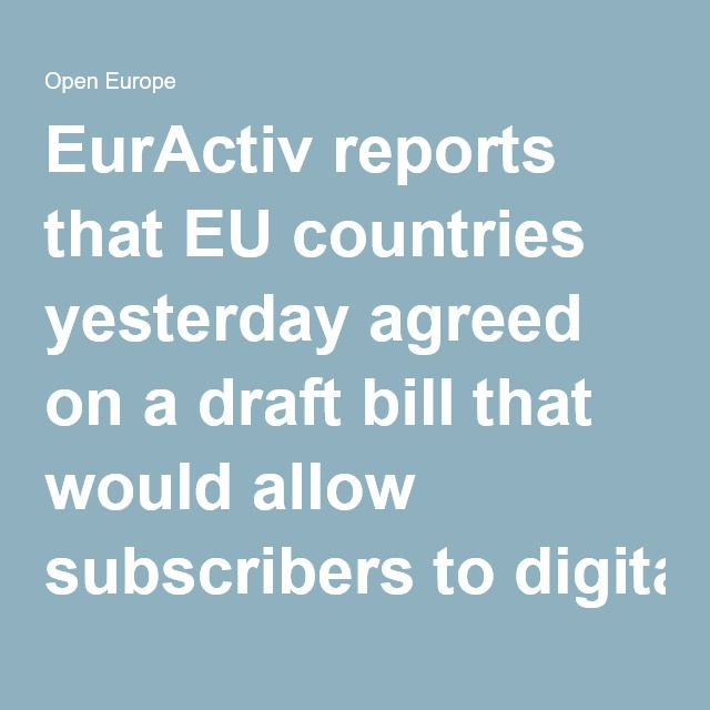 "#EurActiv reports that #EU countries yesterday agreed on a draft bill that  would allow subscribers to #digitalmediaservices like #Netflix to  access these for a ""limited period of time"" when they travel across the  EU; currently, some member states #blockaccess to such services. The  agreement comes one day after the #European Commission proposed another  new #audiovisual rule that will require #videoondemand platforms like  Netflix to carry at least 20% European media in their catalogues."