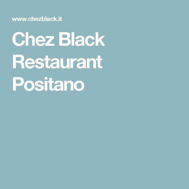 Chez Black Restaurant Positano