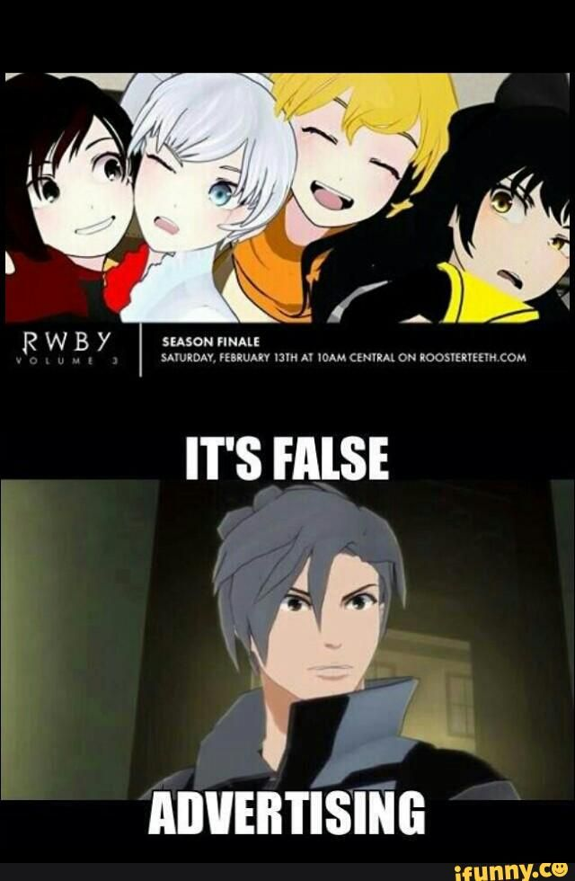 I think the RWBY fandom is going to hold Roosterteeth accountable to not advertising falsely.