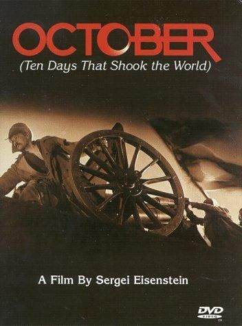 FILM SCREENING Eisenstein's OCTOBER: TEN DAYS THAT SHOOK THE WORLD