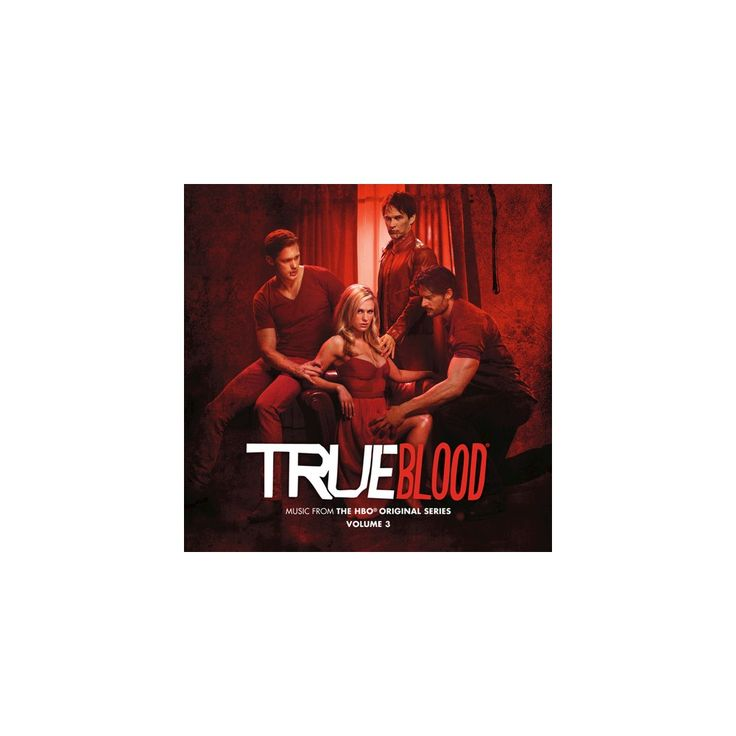 True Blood: Music from Hbo Original Series Vol. 3 - True Blood: Music from Hbo Original Series Vol. 3