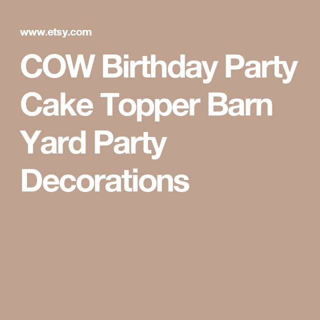COW Birthday Party Cake Topper Barn Yard Party Decorations