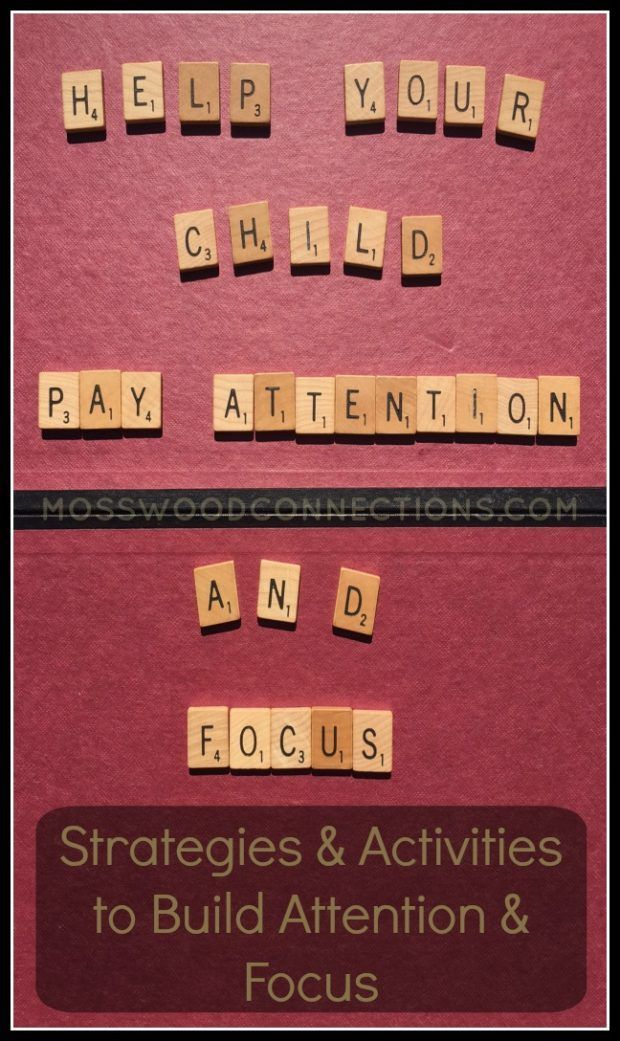 Can Your Child Focus and Pay Attention? Strategies to build focus and attention.