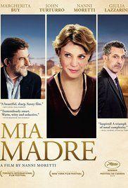 Mia Madre; Nanni Moretti 2015