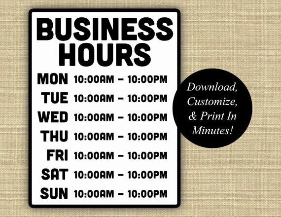 Printable Business Hours Sign Best Of Business Hours Sign Business Hours Printable Hours Sign Business Hours Sign Business Signs Payroll Template