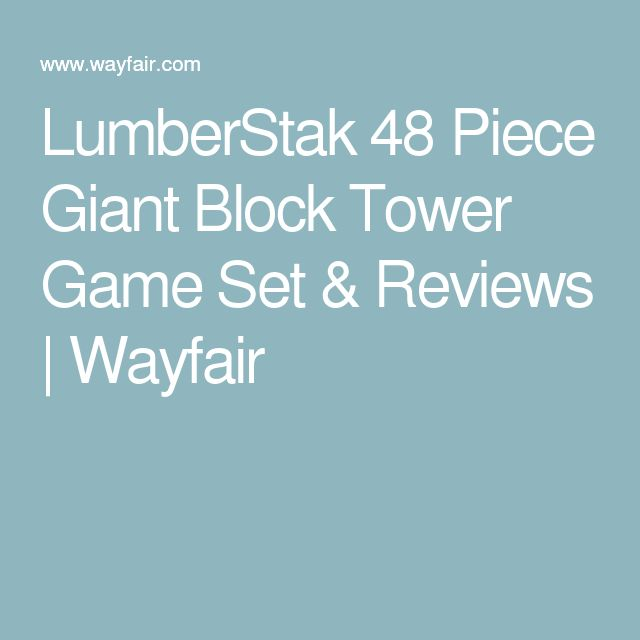LumberStak 48 Piece Giant Block Tower Game Set & Reviews | Wayfair