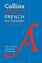 Collins Robert French Dictionary Concise edition: 240000 translations (French) Flexibound ? Import 2 Jun 2016