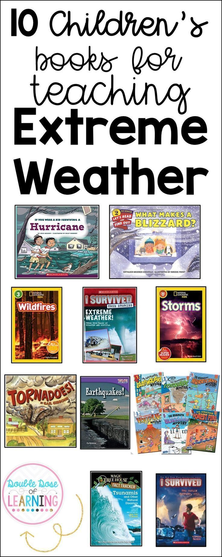 Check 10 Engaging Books To Enhance Student Understanding Of Extreme Weather In The Elementary Classr Extreme Weather Science Teaching Resources April Classroom