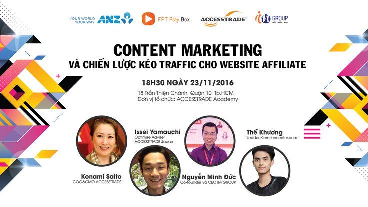 """Cập nhật thông tin hội thảo """"Content Marketing và Chiến lược kéo Traffic cho website Affiliate"""" diễn ra vào ngày 23.11.2016"""