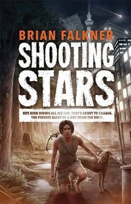 Shooting Stars / Brian Falkner. Egan Tucker is fifteen and has been in hiding his entire life. But things are about to change. Forced to leave his home, he must venture out into a world that is unlike anything he has ever known. He is not ready for this world. And the world is not ready for Egan.