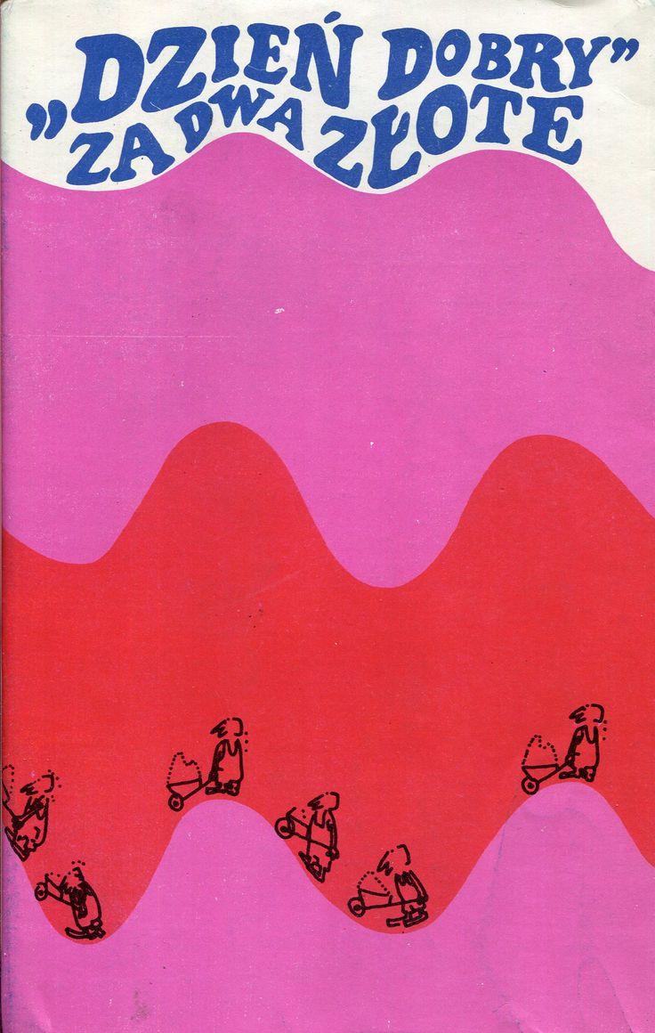 """""""«Dzień dobry» za dwa złote"""" Edited by Jerzy Wójcik Cover by Zygmunt Ziemka Published by Wydawnictwo Iskry 1971"""